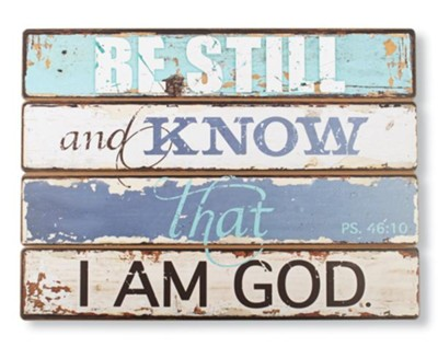 Be Still and Know, Wall Plaque  -