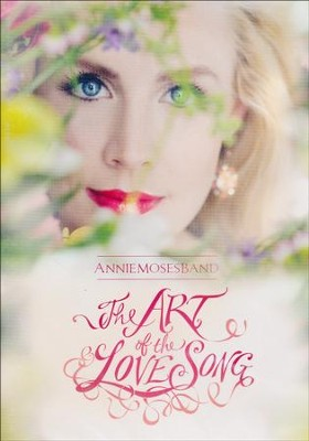 The Art of the Love Song DVD   -     By: Annie Moses Band