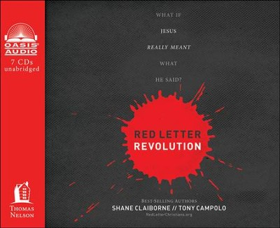 Red Letter Revolution: What If Jesus Really Meant What He Said? Unabridged Audiobook on CD  -     By: Shane Claiborne, Tony Campolo