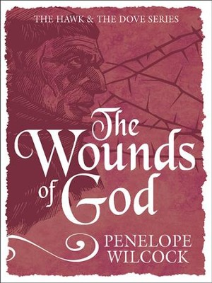 The Wounds of God - eBook  -     By: Penelope Wilcock