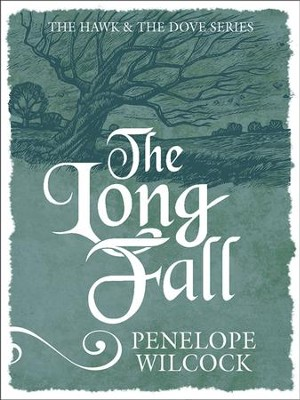 The Long Fall - eBook  -     By: Penelope Wilcock