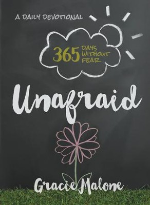 Unafraid: 365 Days Without Fear - eBook  -     By: Gracie Malone