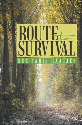 Route to Survival - eBook  -     By: Sue Raatjes