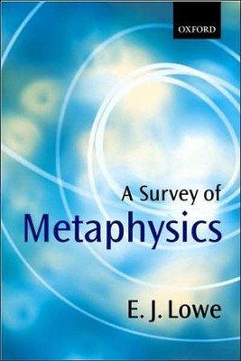 A Survey of Metaphysics   -     By: E.J. Lowe