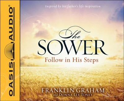 The Sower: Finding Yourself in the Parables of Jesus Unabridged Audiobook on CD  -     By: Franklin Graham, Donna Lee Toney