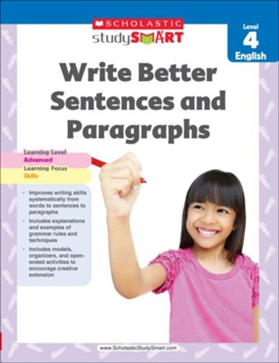 Scholastic Study Smart Write Better Sentences and Paragraphs Grade 4  -