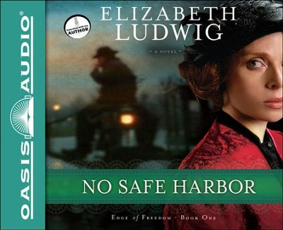 No Safe Harbor Unabridged Audiobook on CD  -     Narrated By: Eleni Pappageorge     By: Elizabeth Ludwig
