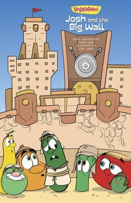VeggieTales SuperComics: Josh and the Big Wall - eBook  -     By: Aaron Linne, Cory Jones, Big Idea Entertainment LLC