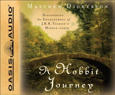 A Hobbit Journey: Discovering the Enchantment of J. R. R. Tolkien's Middle-Earth Unabridged Audiobook on CD  -     Narrated By: Alan Sklar     By: Matthew Dickerson