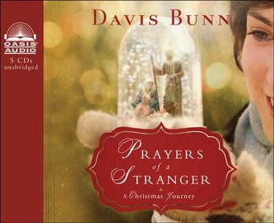 Prayers of a Stranger: A Christmas Story Unabridged Audiobook on CD  -     By: Davis Bunn