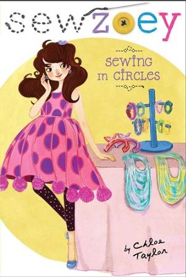 Sewing in Circles - eBook  -     By: Chloe Taylor     Illustrated By: Nancy Zhang