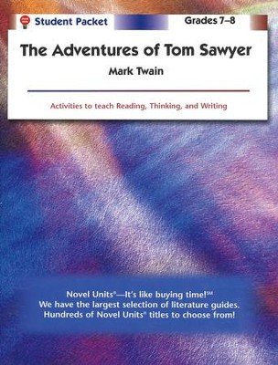 Adventures of Tom Sawyer, Novel Units Student Packet, Grades 7-8   -     By: Mark Twain