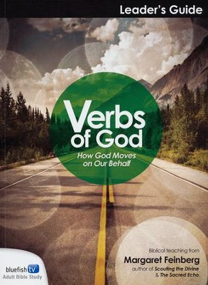 Verbs of God Leader's Guide  -     By: Margaret Feinberg