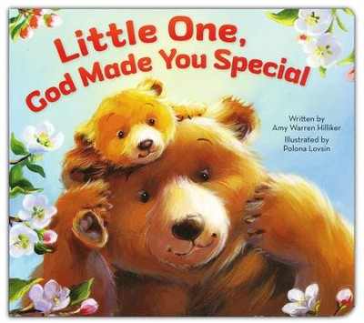 Little One, God Made You Special Boardbook  -     By: Amy Warren Hilliker     Illustrated By: Polona Lovsin