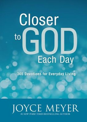 Closer to God Each Day: 365 Devotions for Everyday Living - eBook  -     By: Joyce Meyer