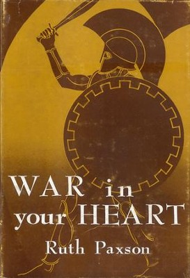 War in Your Heart / Digital original - eBook  -     By: Ruth Paxson