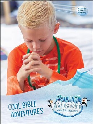 Polar Blast: Cool Bible Adventures Leader Manual  -