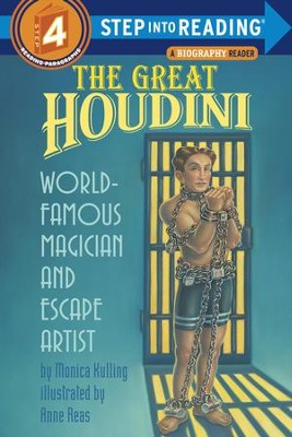 The Great Houdini: World Famous Magician & Escape Artist - eBook  -     By: Monica Kulling     Illustrated By: Anne Reas