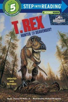 T. Rex: Hunter or Savenger? (Jurassic World) - eBook  -     By: Thomas R. Holtz