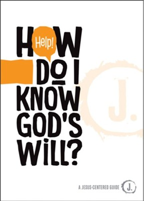 Help! How Do I Know God's Will?  -     By: Mikal Keefer