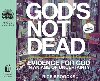 God's Not Dead: Evidence for God in an Age of Uncertainty Unabridged Audiobook on CD  -     By: Rice Broocks