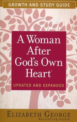 Woman After God's Own Heart Growth and Study Guide, A - eBook  -     By: Elizabeth George