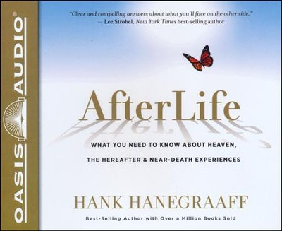 AfterLife Unabridged Audiobook on CD  -     By: Hank Hanegraaff