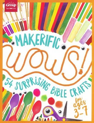 Maker-ific WOWS! (ages 3-7): 54 Surprising Bible Crafts  -