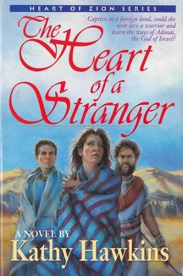 The Heart of a Stranger / Digital original - eBook  -     By: Kathy Hawkins