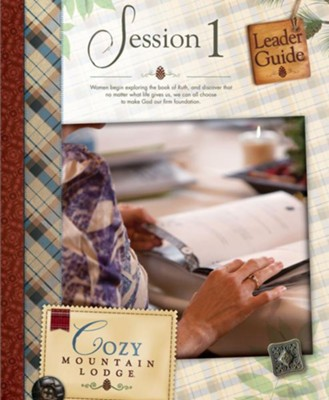 Cozy Mountain Lodge Session 1 Leader Guide  -