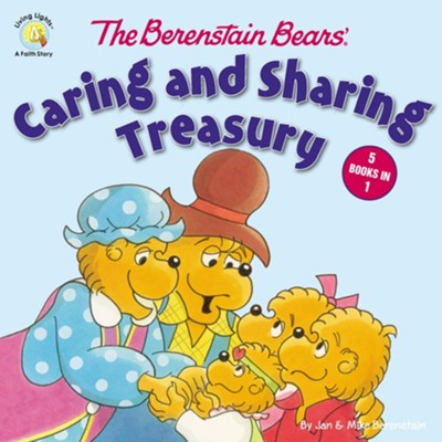 Living Lights: The Berenstain Bears Caring and Sharing  Treasury  -     By: Jan Berenstain, Mike Berenstain