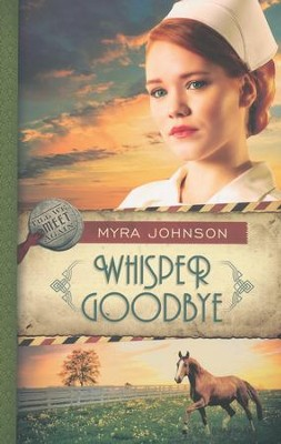 Whisper Goodbye, Till We Meet Again Series #2   -     By: Myra Johnson
