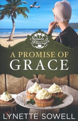 A Promise of Grace, Seasons in Pinecraft Series #3   -     By: Lynette Sowell