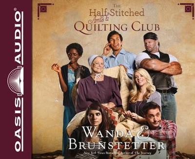 The Half-Stitched Amish Quilting Club Unabridged Audiobook on CD  -     By: Wanda E. Brunstetter