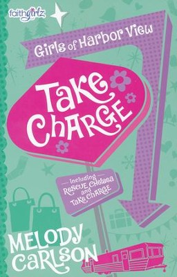 Take Charge  -     By: Melody Carlson