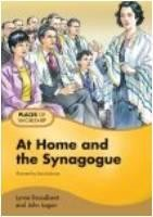 At Home and the Synagogue  -     By: Lynne Broadbent, John Logan