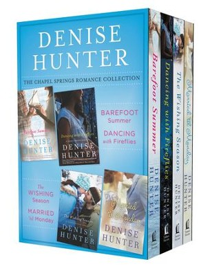 The Chapel Springs Romance Collection: Barefoot Summer, Dancing with Fireflies, The Wishing Season, Married til Monday - eBook  -     By: Denise Hunter