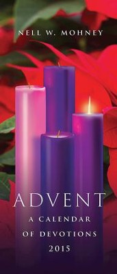 Advent: A Calendar of Devotions 2015 - eBook  -     By: Nell W. Mohney