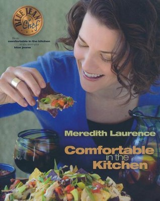 Comfortable In the Kitchen  -     By: Meredith Lawrence