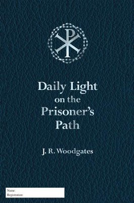 Daily Light on the Prisoner's Path - eBook  -     By: J. Woodgates