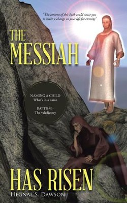 THE MESSIAH HAS RISEN - eBook  -     By: Hegnal S. Dawson