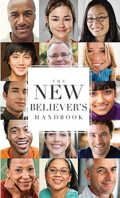 The New Believer's Handbook: The New Believer's Handbook - eBook  -     Edited By: My Healthy Church