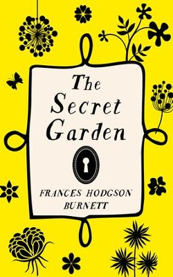 The Secret Garden - eBook  -     By: Frances Hodgson Burnett