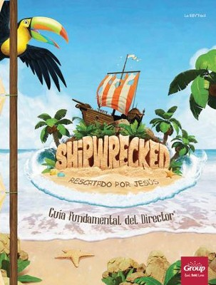Shipwrecked: Gu&#237a Fundamental del Director &#174 (Ultimate Director Go-To Guide&#174)  -