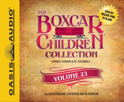 The Boxcar Children Collection Volume 23   -     By: Gertrude Chandler Warner