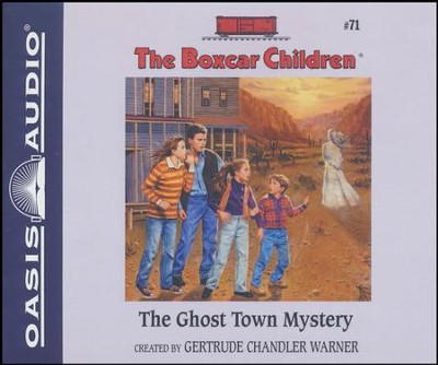 #71: The Ghost Town Mystery - unabridged audio book on CD  -     By: Gertrude Chandler Warner