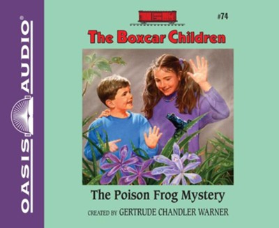 #74: The Poison Frog Mystery - unabridged audio book on CD  -     By: Gertrude Chandler Warner