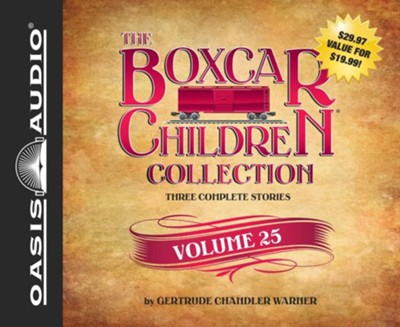 The Boxcar Children Collection Volume 25 - unabridged audio book on CD  -     By: Gertrude Chandler Warner