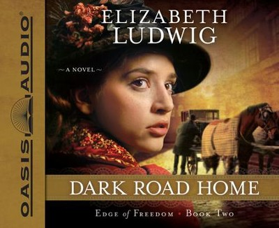 #2: Dark Road Home Unabridged Audiobook on CD  -     By: Elizabeth Ludwig