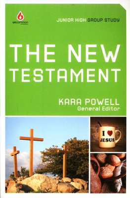 Uncommon Junior High: The New Testament  -     Edited By: Kara Powell